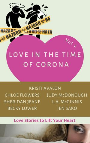 Love In the Time of Corona Vol 2